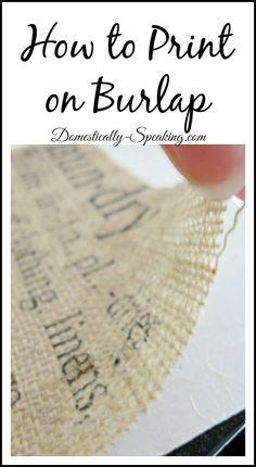 How to Print on Burlap Tutorial