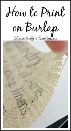 How to Print on Burlap Tutorial