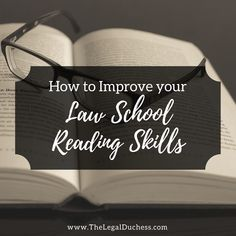 How to Improve Your Law School Reading Skills