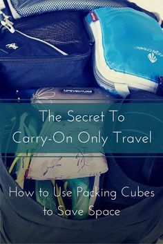 How to use packing cubes to save space for carry-on only travel. They really help you keep things organised and fit more in. If you want to go carry-on only and travel light, packing cubes are a huge help. Best Packing Cubes, Packing List For Travel, Europe Packing, Traveling Tips, Backpacking Europe, Carry On Packing, Packing Hacks, Suitcase Packing, Traveling Europe