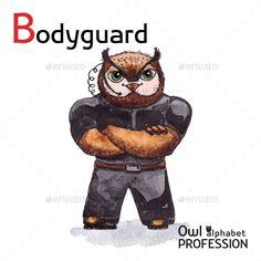 Alphabet professions Owl Letter B Bodyguard Vector Watercolor