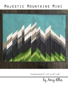 Majestic Mountains Mini Quilt Pattern