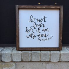 Do Not Fear for I am with You by eleventhstlettering on Etsy