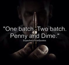 One batch. Two batch. Penny and a dime