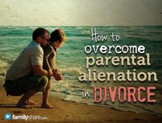 How to overcome parental alienation in divorce. Protecting your child's emotional well-being after divorce is crucial. Sometimes we just don't know the effects of what we're doing and saying upon our kids. Here's help! Parenting Courses, Step Parenting, Single Parenting, Parenting Quotes, Parenting Hacks, Custody Rights, Parental Rights, Parenting After Separation, Divorce And Kids