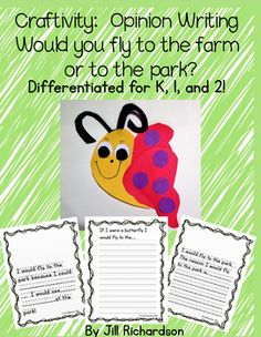 $ Make opinion writing fun this spring by incorporating this cute butterfly craft into your lesson plan!  If you were a butterfly, would you fly to a farm or to a park?Included are three different opinion writing forms:Kindergarten First  Grade, and second grade.