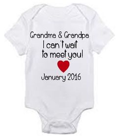 Pregnancy announcement New Grandparents / can't wait to meet you personalized due date baby bodysuit  surprise - you select size and month by Ilove2sparkle on Etsy https://www.etsy.com/listing/231846558/pregnancy-announcement-new-grandparents
