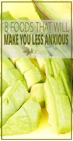 8 Foods That Will Make You Less Anxious - All Natural Home and Beauty #health #anxiety
