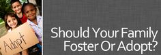 A great article about questions to ask if you're considering adoption or foster care.