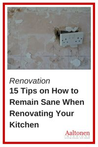 15 Tips on How to Remain Sane When Renovating Your Kitchen  http://aaltoneninteriors.com/15-tips-on-how-to-remain-sane-when-renovating-your-kitchen/
