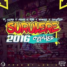 SURULERE CYPHER (2016) by CHUZA X AJAA X BOBZEE X HOLYFIELD hot new Cipher straight Outta Surulere. Lagos, Nigeria highlighting Hot rapper Chuza