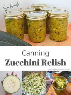 Zuchini Relish, Zucchini Relish Recipes, Canned Zucchini, Zucchini Pickles, Zuchinni Recipes, Canning Recipes, Jar Recipes, Healthy Recipes