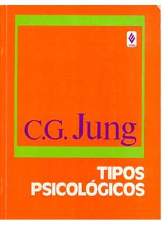 Psychological Types (Tipos psicológicos) - Carl Gustav Jung