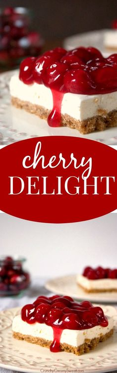 Cherry Delight - a dessert that's always a hit at parties and get-togethers. No-bake cheesecake layer topped with cherry pie filling makes this an irresistible treat!