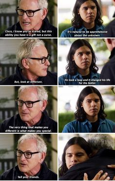 """""""The very thing that makes you different is what makes you special. Tell your Friends"""" - Prof. Stein and Cisco #TheFlash"""