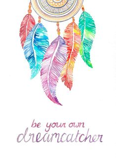Be Your Own Dreamcatcher Watercolour Motivational // Dreamcatcher Inspirational Quote Painting // Feather Art Print // Hand Typography Painting Quotes, Art Quotes, Inspirational Quotes, Watercolor Illustration, Watercolor Art, Feather Illustration, Dreamcatcher Wallpaper, Iphone Wallpaper Feathers, Fantasy Magic