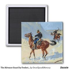 The Advance Guard by Frederic Remington Poster Magnet
