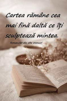 SUPERBE CUVINTE ȘI ADEVĂRATE! FELICITĂRI! Deep Words, True Words, Aesthetic Words, Special Quotes, Kids Writing, Spiritual Quotes, Travel Quotes, Book Lovers, Favorite Quotes