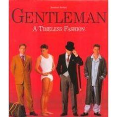 Gentlemen: A Timeless Fashion