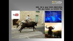 DAX, Oil & Gold - mit den Bullen zu 11.000 Pkt reiten (Trading,Aktie, Bö...