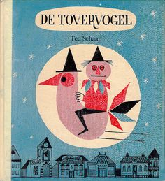 cover of de tovervogel (1963) by ted schaap (via arthur van kruining on flickr)
