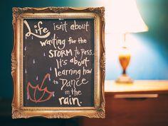 Dancing in the rain is fun, anyway. 😉