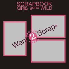 Want2scrap  Scrapbook Girls gone WILD - 12x12 Overlay  Scrapbook laser design page layout