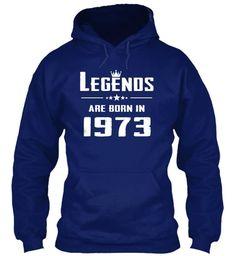 LEGENDS ARE BORN IN 1973
