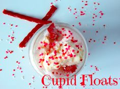 Cupid floats- it tastes just like a cherry creamsicle! by: Miss20-something.com