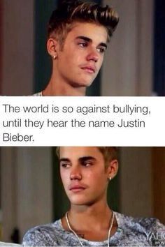 STOP THE HATE TO MY JUSTIN MY IDOL im sick of all you haters thinking your better because you can hate on someone who has feelings well guess what im putting a stop to it bully justin again and i will start being mean to you so SUCK IT HATERS