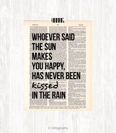 KISSED IN THE RAIN Dictionary Art Print Never Been Kissed, Water Quotes, Kiss Kiss Bang Bang, Kissing In The Rain, Dictionary Art, Typography Prints, Cool Words, Relationship Goals, Are You Happy
