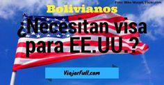 bolivianos necesitan visa para Estados Unidos