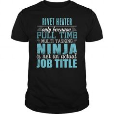 I Love  RIVET HEATER Ninja T-shirt T shirts