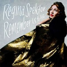 Regina Spektor Remember Us To Life on LP Regina Spektor returns with her seventh album Remember Us To Life out in September 2016 on Sire/Warner Bros. Records. The new LP marks Spektor's first outing s
