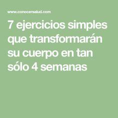 7 ejercicios simples que transformarán su cuerpo en tan sólo 4 semanas