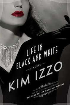 """Read """"My Life In Black And White"""" by Kim Izzo available from Rakuten Kobo. When Clara Bishop, a struggling screenwriter-turned-tabloid journalist in Hollywood, is jilted by her philandering husba. A Man Called Ove, Film Script, Dan Brown, Lucky Girl, Inspirational Books, Dressed To Kill, Screenwriting, In Hollywood, Vintage Outfits"""