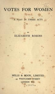 Votes for Women by Elizabeth Robins - Google Search