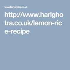 http://www.harighotra.co.uk/lemon-rice-recipe