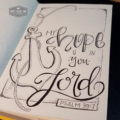 Sweet To The Soul Ministries - 30 Days of Bible Lettering July - Psalm 39:7