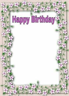 Happy Birthday frame Happy Birthday Frame, Birthday Frames, Posters, Postres, Banners, Billboard, Poster