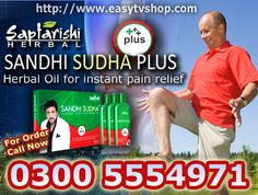 Sandhi Sudha Plus Joint Pain Relief Oil in Pakistan Cash on home delivery service in Pakistan Call 03005554971  03215559377  #sandhisudhaoil