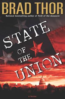 State of the Union by Brad Thor  #3 Scot Harvath Series