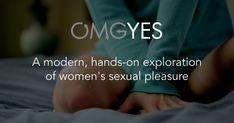 The taboo around women's pleasure isn't helping anyone. Let's get it all out in the open. With new research, new openness & new technology.