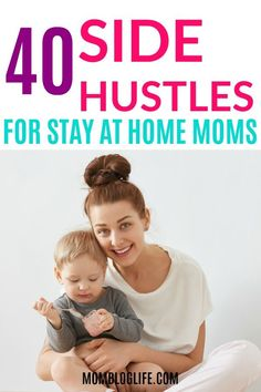 The top 40 side hustle ideas for stay at home moms who are looking to start a business and earn money from home on their schedule. Co Working, Working Moms, Earn Money From Home, How To Make Money, Mom Schedule, Toddler Schedule, After Baby, First Time Moms, Home Based Business