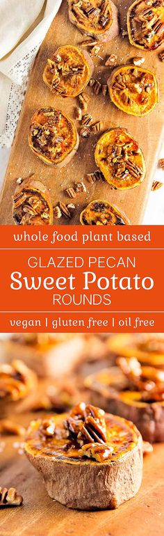 DELICIOUS glazed pecan sweet potato rounds | Simple and Healthy | whole food plant based, gluten free, oil free, refined sugar free, appetizer, dinner party, entertaining