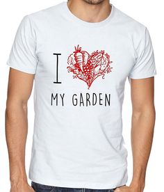 I Love My Garden    garden t-shirt quality by janesallotment