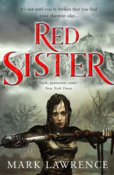 Redesigned Paperback UK #CoverReveal Red Sister (Book of the Ancestor, #1) by Mark Lawrence
