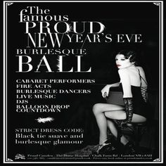 The Famous Proud New Year's Eve Burlesque Ball at Proud Camden, The Horse Hospital, The Stables Market, Chalk Farm Rd, Camden Town, London, NW1 8AH, UK on Dec 31, 2014 to Jan 01, 2015 at 7:00 pm to 4:00 am  On December 31st. Proud Camden brings in the New Year with the classic 'Burlesque Ball'. Category: Nightlife,Price: Early Bird Pre 9pm £19,Artists: BiggTopp, Olya, El Conchitas, Fuel Girls