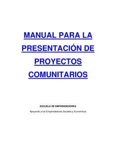 Manual para la Elaboración de Proyectos Comunitarios by Juan Ruffino via slideshare