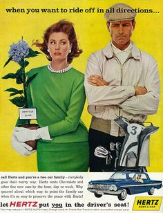 """1961 Ad, Hertz Rent A Car, """"When You Want to Ride off in All Directions... Call Hertz and You're a Two Car Family"""" 